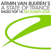 A State Of Trance Radio Top 15 - December 2008 von Various Artists