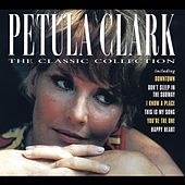 The Classic Collection by Petula Clark