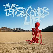 Soulless Hymns by The Last Ten Seconds Of Life