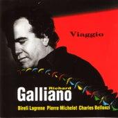 Viaggio (feat. Biréli Lagrène, Pierre Michelot & Charles Bellonzi) by Richard Galliano