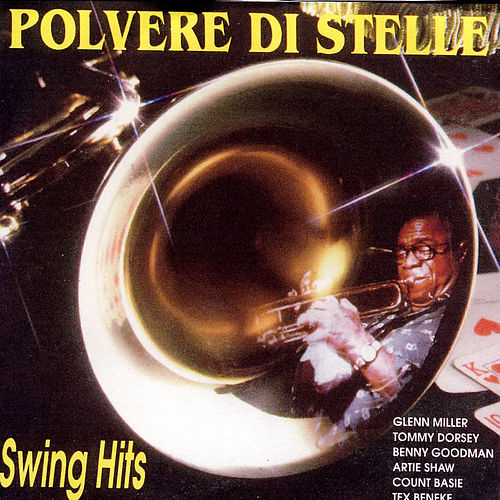 Swing Hits - Polvere Di Stelle by Various Artists