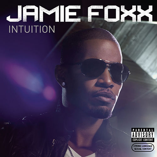 Intuition by Jamie Foxx