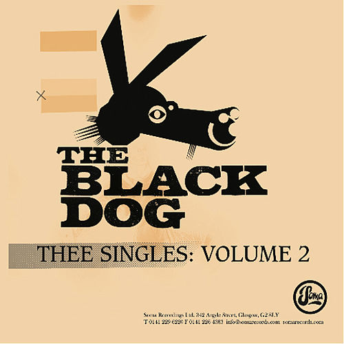 Thee Singles II by The Black Dog