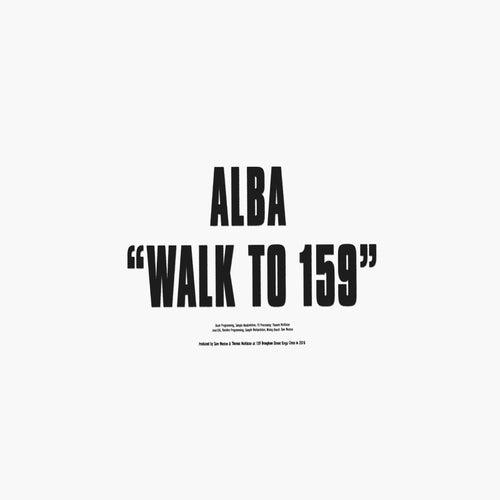 Walk to 159 by Alba