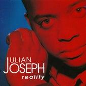Reality by Julian Joseph