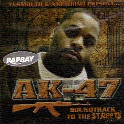 AK 47 Soundtrack 2 Da Streets by Ampichino