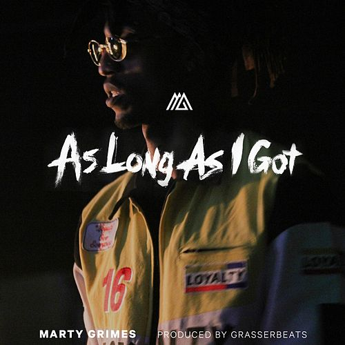 As Long As I Got by Marty Grimes