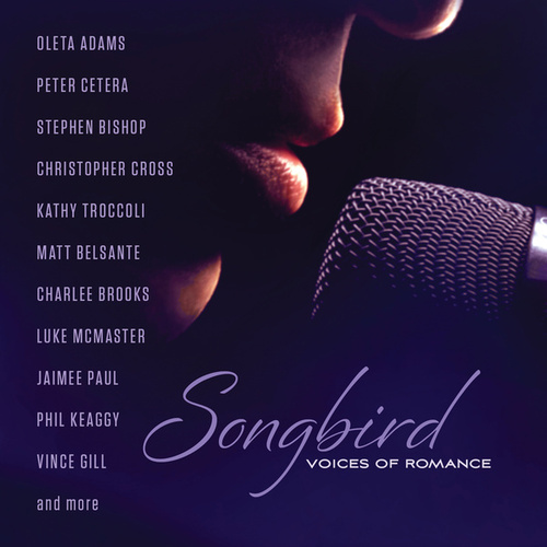 Songbird: Voices Of Romance by Various Artists