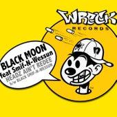Headz Ain't Redee by Black Moon