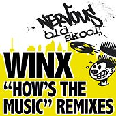 How's The Music REMIXES by Winx