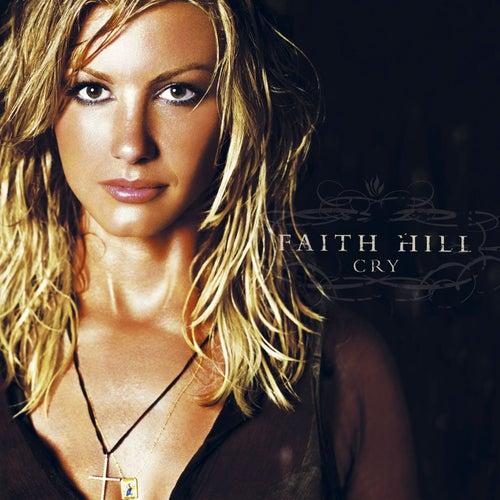 Cry by Faith Hill