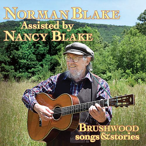 Brushwood (Songs & Stories) by Norman Blake