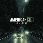 So Far Down de American Sin