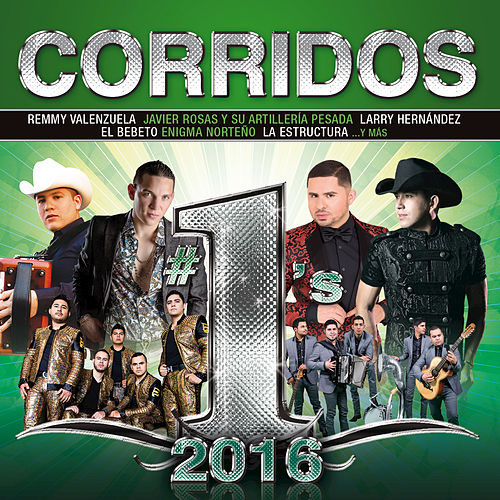 Corridos #1's 2016 by Various Artists