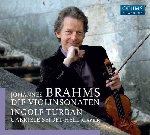 Brahms: The Violin Sonatas (Live) by Ingolf Turban