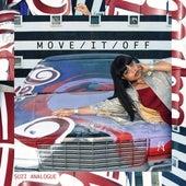 Move / It / Off de Suzi Analogue