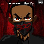 Better Days by Lil Reese