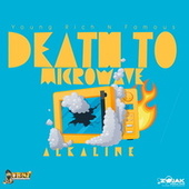Death To Microwave - Single von Alkaline