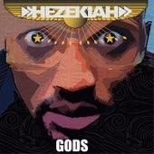 Gods by Hezekiah