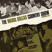 The Maria Dallas Country Show, Vol. 1 (Live) by Various Artists