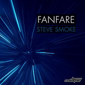 Fanfare von Steve Smoke