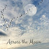 Across the Moon by White Noise For Baby Sleep