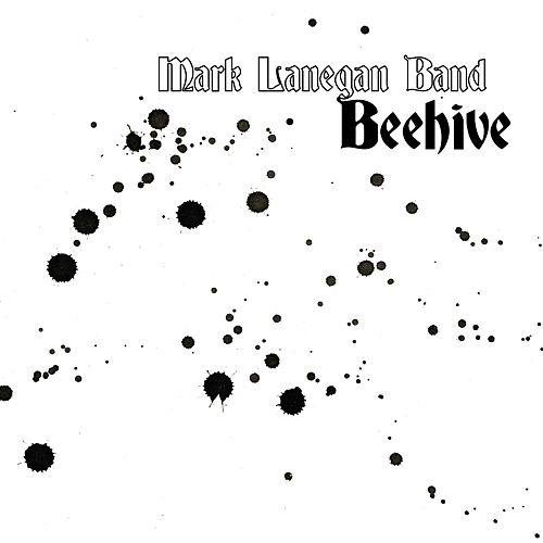 Beehive de Mark Lanegan