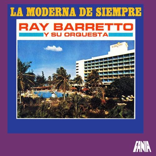 La Moderna De Siempre by Ray Barretto