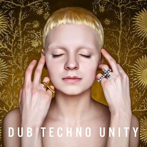 Dub Techno Unity von Various Artists
