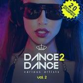 Dance 2 Dance, Vol. 2 (20 Dancefloor Smashers) by Various Artists