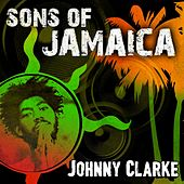 Sons of Jamaica by Johnny Clarke