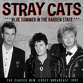 Blue Summer in the Garden State (Live) von Stray Cats