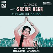 Dance with Salma Agha Punjabi Hit Songs by Various Artists