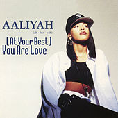 (At Your Best) You Are Love EP by Aaliyah