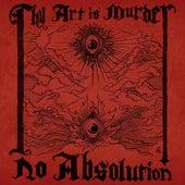No Absolution de Thy Art Is Murder