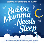 Bubba, Mumma Needs Sleep von John Field