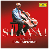 Slava! The Art Of Rostropovich von Various Artists