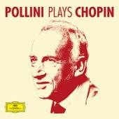 Pollini Plays Chopin by Maurizio Pollini