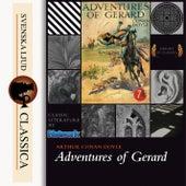 Adventures of Gerard (unabridged) by Sir Arthur Conan Doyle