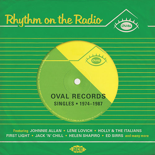 Rhythm On The Radio - Oval Records Singles 1974-1987 von Various Artists