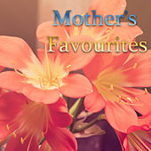 Mother's Favourites by Various Artists