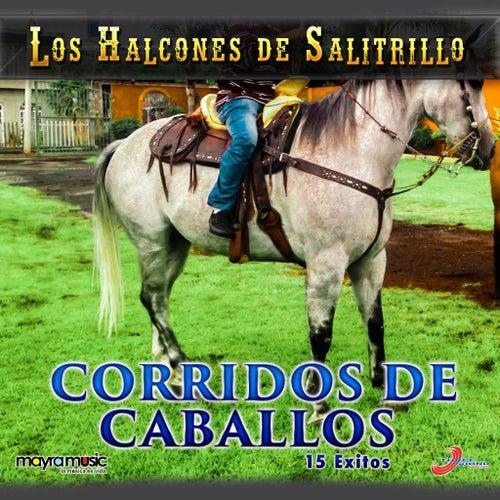 Corridos De Caballos by Los Halcones De Salitrillo