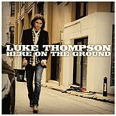 Here on the Ground by Luke Thompson
