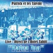Patrick Et Les Taivini - Patea Ino (Live) de Patrick