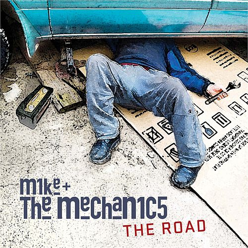 The Road von Mike + the Mechanics
