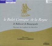 Le balet comique de la Royne by Various Artists