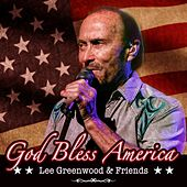 Lee Greenwood & Friends: God Bless America de Various Artists
