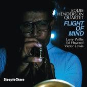 Flight of Mind by Eddie Henderson