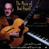 The Music Of Bud Powell by Joshua Breakstone
