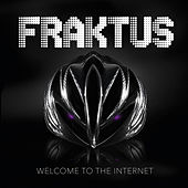 Welcome to the Internet de Fraktus